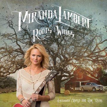 Miranda Lambert Roots & Wings