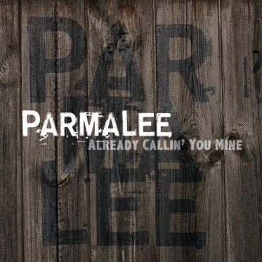 Parmalee Already Callin' You Mine