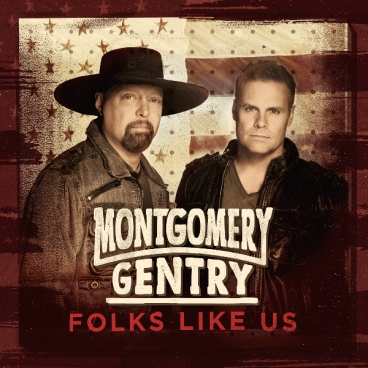 Montgomery Gentry Folks Like Us