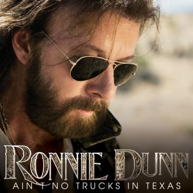 Ronnie Dunn Ain't No Trucks In Texas