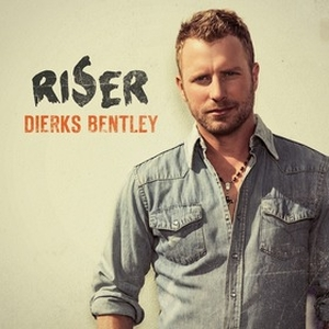 Dierks Bentley Riser Album