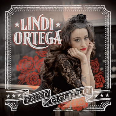 Lindi Ortega Faded Gloryville
