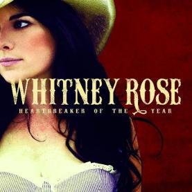 Whitney Rose Heartbreaker of the Year