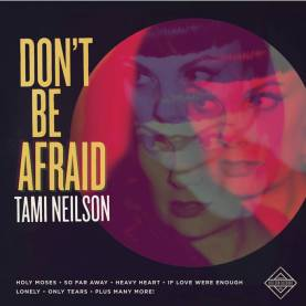 Tami Neilson Don't Be Afraid