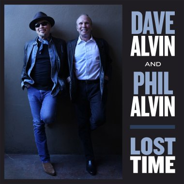 Dave Alvin & Phil Alvin Lost Time