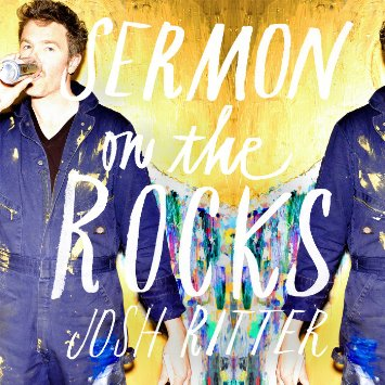 Josh Ritter Sermon Over The Rocks