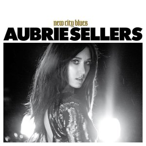 Aubrie Sellers New City Blues