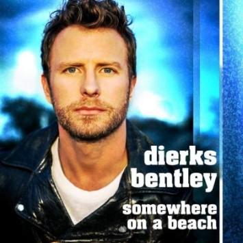 Dierks Bentley Somewhere On A Beach
