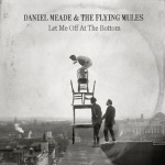 Daniel Meade and The Flying Mules
