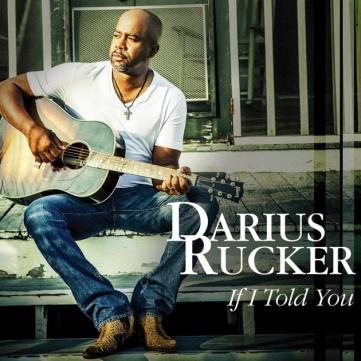Darius Rucker If I Told You
