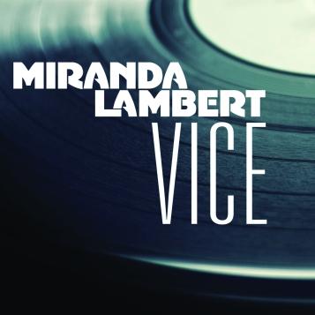 Miranda Lambert Vice