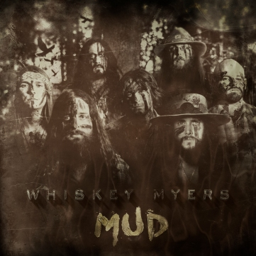 whiskey-myers-mud