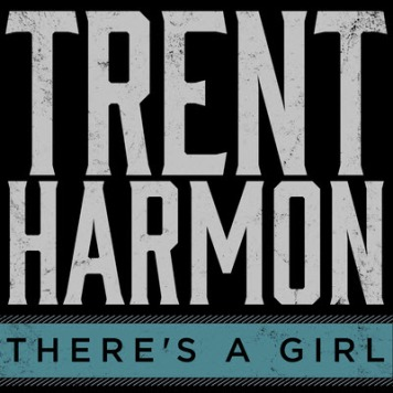 trent-harmon-theres-a-girl