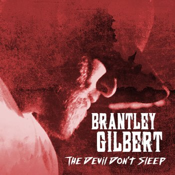 brantley-gilbert-the-devil-dont-sleep